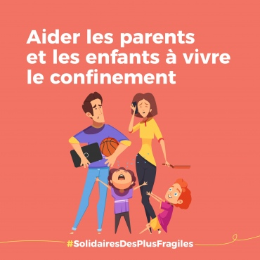 aider parents enfants confinement